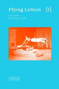 Nina Schjønsby (red.): Flying Letters 1: Reading Room