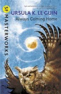 Ursula K. Le Guin: Always Coming Home