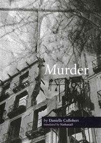 Danielle Collobert: Murder