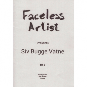Anders Nygaard (red.): Faceless Artist #2: Siv Bugge Vatne