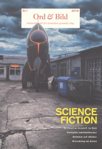 Ann Ighe (red.): Ord & Bild 1/2019: Science Fiction