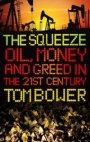 Tom Bower: The squeeze