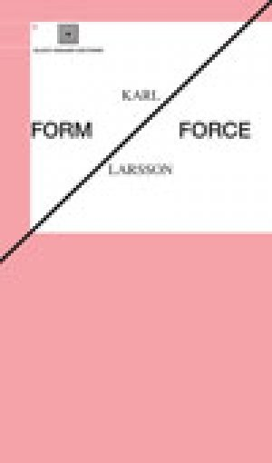 Karl Larsson: Form/Force