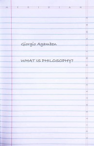 Giorgio Agamben: What Is Philosophy?
