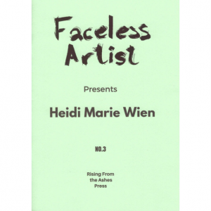 Anders Nygaard (red.): Faceless Artist #3: Heidi Marie Wien