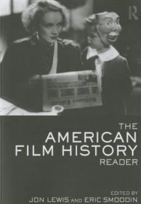 Jon Lewis og Eric Smoodin: The American Film History: Reader