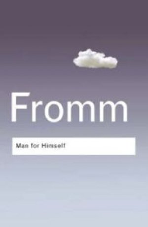 Erich Fromm og Rainer Funk: Man for Himself