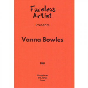 Anders Nygaard (red.): Faceless Artist #6: Vanna Bowles