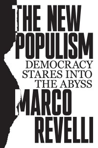 Marco Revelli: The New Populism: Democracy Stares into the Abyss