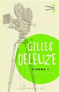 Gilles Deleuze: Cinema I: The Movement-Image