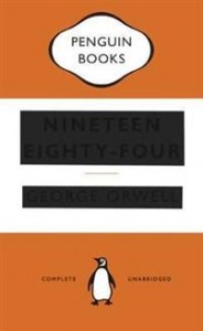 George Orwell: Nineteen Eighty-Four