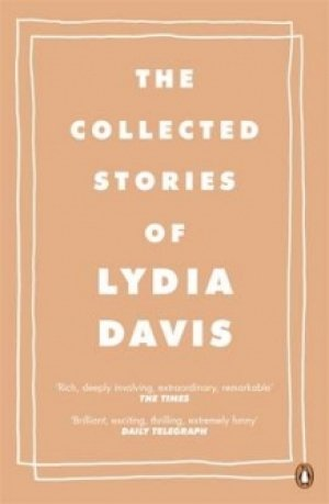 Lydia Davis: The collected stories of Lydia Davis