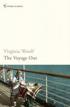 Virginia Woolf: The Voyage Out