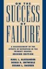 Karl L. Alexander: On the Success of Failure