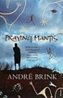 André Brink: Praying Mantis