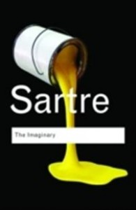 Jean-Paul Sartre: The Imaginary: A Phenomenological Psychology of the Imagination